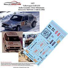 DECALS 1/43 REF 1577 VW VOLKSWAGEN GOLF GTI GRUNDEL RALLYE MONTE CARLO 1984