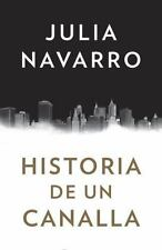 Historia de un canalla (Spanish Edition), Navarro, Julia, Good Condition, Book