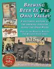 History of brewers in the Ohio Valley-84 pages, Steubenville, Marietta, Bellaire