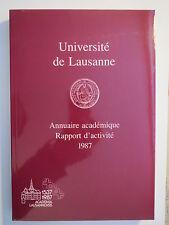 Lausanne - Univerität / Université - Annuaire academique Rapport - 1987