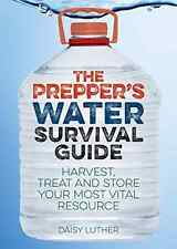Prepper's Water Survival Guide - Paperback NEW Daisy Luther(Au 2015-06-25