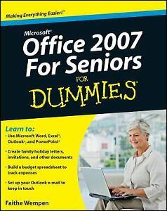 Microsoft Office 2007 for Seniors for Dummies® Paperback Faithe W