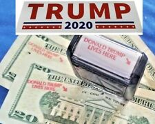 1 NEW Donald Trump Lives Here Rubber Stamp + 3 FREE TRUMP 2020 Bumper Stickers!