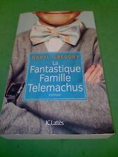 La fantastique famille Telemachus - Daryl Gregory - JC Lattès