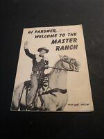Vintage Borck And Stevens Master Ranch Dude Ranch Booklet Cisco Kid