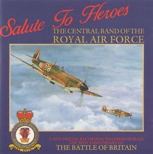 THE CENTRAL BAND OF THE ROYAL AIR FORCE - SALUTE TO HEROES - RARE CD