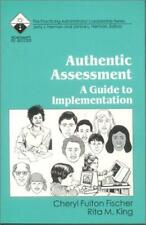 Authentic Assessment: A Guide to Implementation (Roadmaps to Success), Fischer,