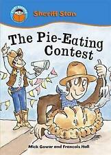 The Pie-eating Contest (Start Reading: Sheriff Stan), Mick Gowar, New Book