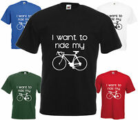 I Want To Ride Push Bike Funny T Shirt Comedy Bicycle Tee Joke Top Gift Present