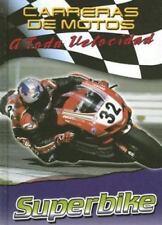 Superbike (Carreras De Motos: a Toda Velocidad) (Spanish Edition)-ExLibrary