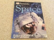 D.K. Eyewonder' SPACE' Enter a world of Discovery