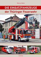 Einsatzfahrzeuge Thüringer Feuerwehr Geschichte Bildband Bilder Buch Fotos Book