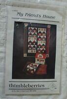 THIMBLEBERRIES My Friend's House Quilt Pattern Blocks Small 16 x 22 Wall 38 x 48