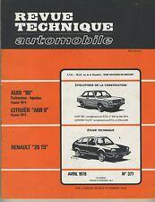 (14A)REVUE TECHNIQUE AUTOMOBILE RENAULT 20 TS / CITROEN AMI 8 / AUDI 80