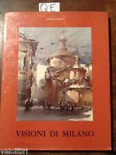 Curti, Luigi - VISIONI DI MILANO - Adriano Rossi 1964