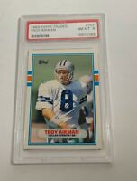 1989 TOPPS TRADED TROY AIKMAN PSA NEAR MINT 8 #70T (MR) ROOKIE CARD RC