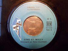 """RARE - 7"""" LINE ET WILLY - L'enfance - VG+ - AZ - AZ 10 384 - FRANCE"""