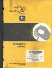 JOHN DEERE 2010 ROW-CROP UTILITY TRACTOR OPERATORS MANUAL
