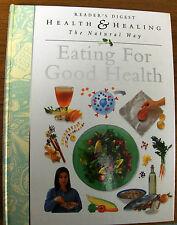 READERS DIGEST - EATING FOR GOOD HEALTH, 1ST EDITION 1995, HARDBACK