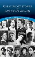 Great Short Stories by American Women (Dover Thrift Editions) - ACCEPTABLE