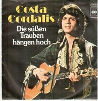 """<659>7"""" Single: Costa Cordalis - Die süßen Trauben hängen hoch / Wo die ..."""