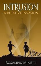 Intrusion (a Relative Invasion, Book 1) (Paperback or Softback)