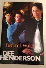 Dee Henderson Before I Wake