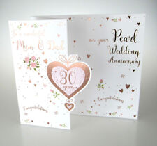 To a wonderful Mum & Dad on your Pearl Wedding Anniversary. Special 30th Card.