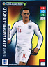 ALEXANDER-ARNOLD Rising Star Panini Adrenalyn Road to EURO 2020 # 281 Fans