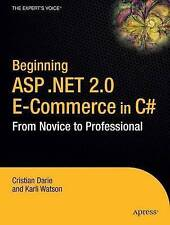 NEW Beginning ASP.NET 2.0 E-Commerce in C# 2005: From Novice to Professional
