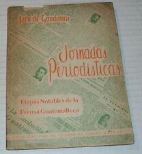 1960 JORNADAS PERIODISTICAS by LEON DE GANDARIAS - CENTRAL AMERICAN JOURNALISM