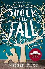 The Shock of the Fall, Filer, Nathan, Used; Good Book