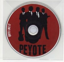 (EG831) Peyote, Quite Like It - 2013 DJ CD