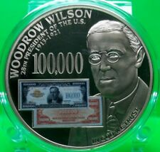 WOODROW WILSON - 1934 $100 000 GOLD CERTIFICATE COMMEMORATIVE COIN VALUE $99.95