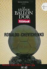 La Légende du Ballon d'Or : Ronaldo - Chevtchenko - DVD