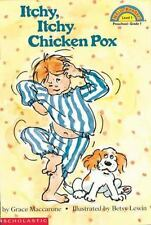Itchy, Itchy Chicken Pox by Grace Maccarone Paperback Book (S-13)
