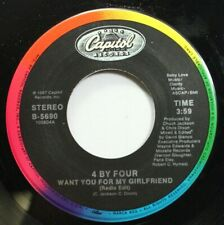 Soul Nm! 45 4 By Four - Want You For My Girlfriend / Want You For My Girlfriend