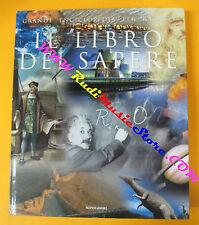 book libro GRANDE ENCICLOPEDIA PER RAGAZZI IL LIBRO DEL SAPERE MONDADORI (L24)