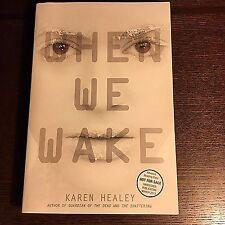 NEW Karen Healey WHEN WE WAKE Advanced Reading Edition RARE 1st paperback pb NEW