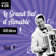 4 CD - 100 Titres - Le Grand Bal d'Aimable - Volume 4