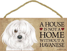 Havanese Indoor Dog Breed Sign Plaque - A House Is Not A Home + Bonus Coaster