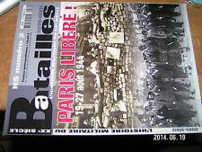 Revue Batailles HS n°2 Paris Libere 19-27 Aout 1944