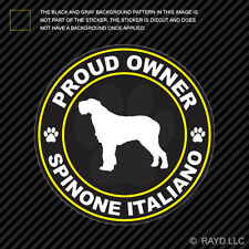 Proud Owner Spinone Italiano Sticker Decal Self Adhesive Vinyl dog canine pet