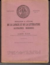 Initiation à l'étude de la langue et de la littérature allemandes modernes