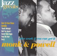 MONK & POWELL Nice Work If You Can Get It CD - Jazz Greats #48 - New