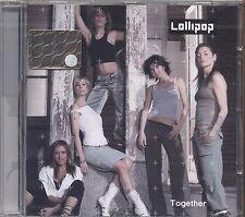 LOLLIPOP - Together - CD 2003 SIGILLATO SEALED