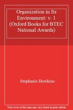 Organization in Its Environment: v. 1 (Oxford Books for BTEC National Awards),S