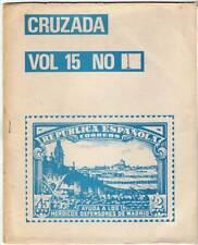 Cruzada Vol. 15. Nº 1. Boletín Filatélico sobre la Guerra Civil Española