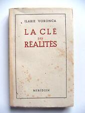 ILARIE VORONCA : LA CLÉ DES RÉALITÉS / MERIDIEN / 1944 / EO N°