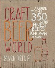 Craft Beer World: A guide to over 350 of the finest beers known to man: By Dr...